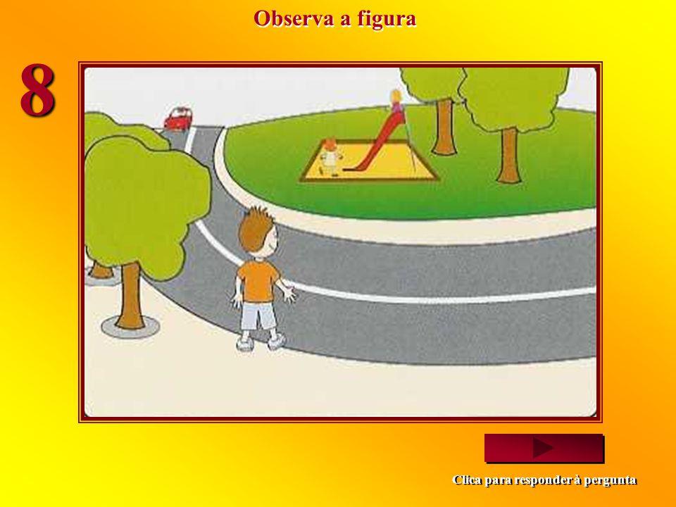 Observa a figura 8 Clica para responder à pergunta
