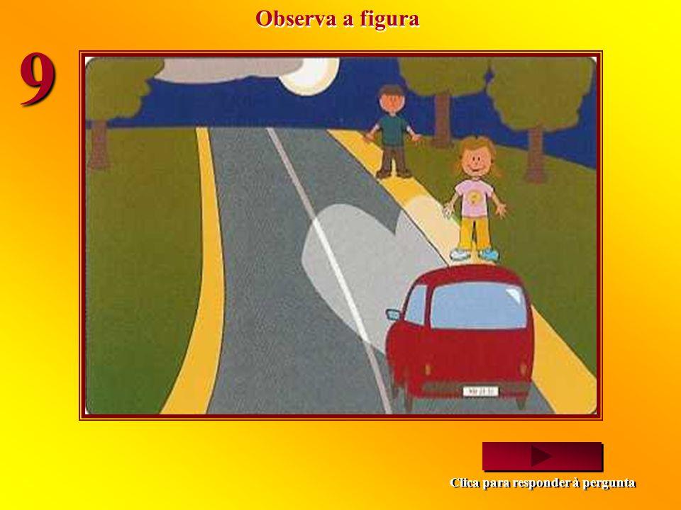Observa a figura 9 Clica para responder à pergunta