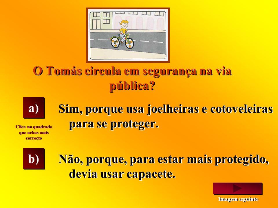 O Tomás circula em segurança na via pública