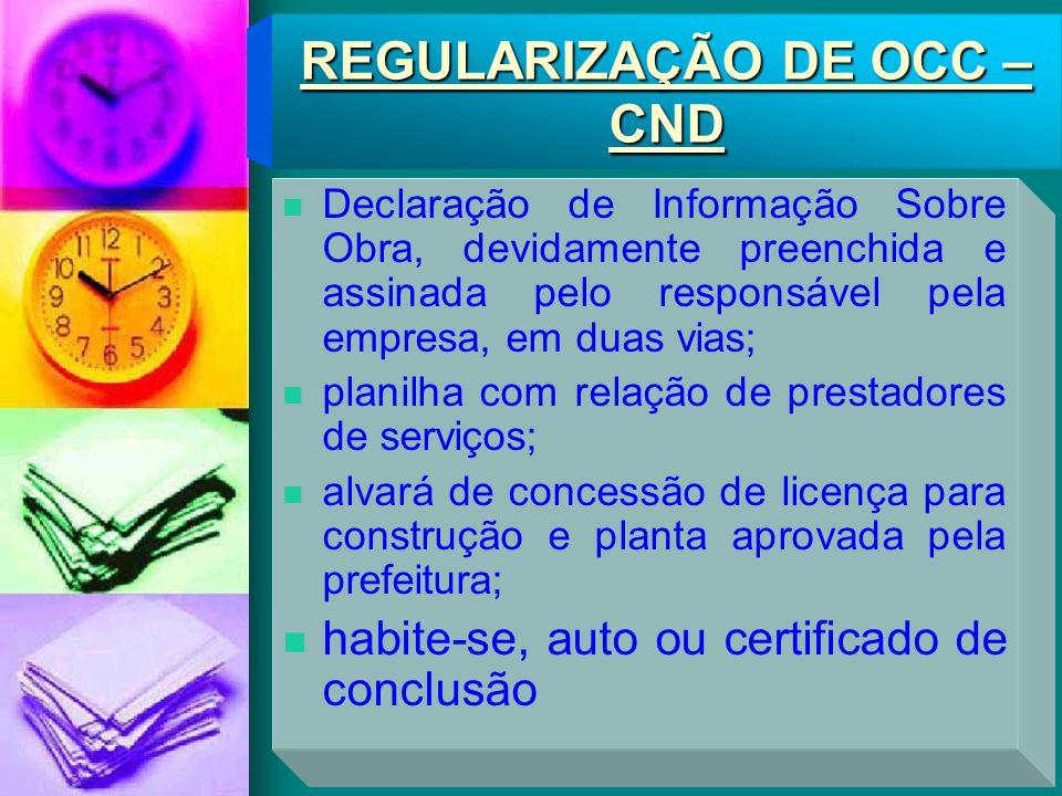 REGULARIZAÇÃO DE OCC – CND