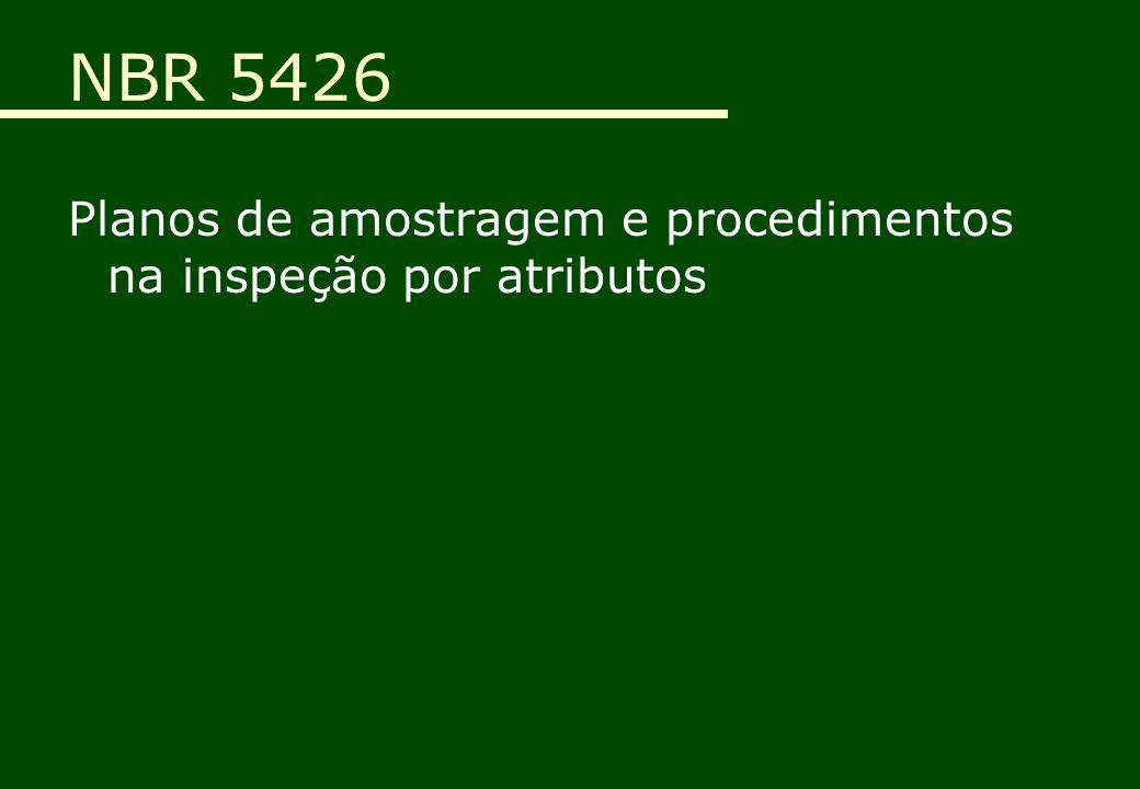 NBR 5426 Planos de amostragem e procedimentos na inspeção por atributos