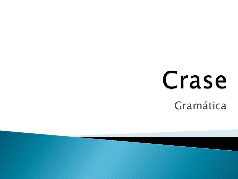 Crase Gramática