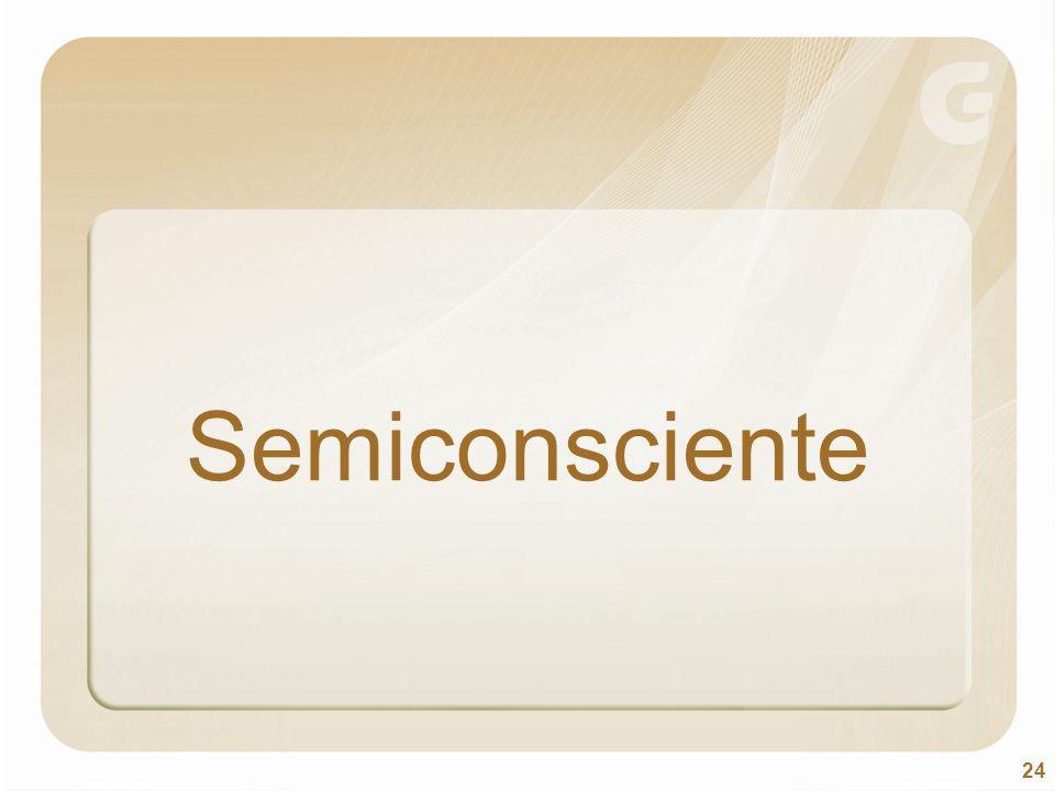 Semiconsciente