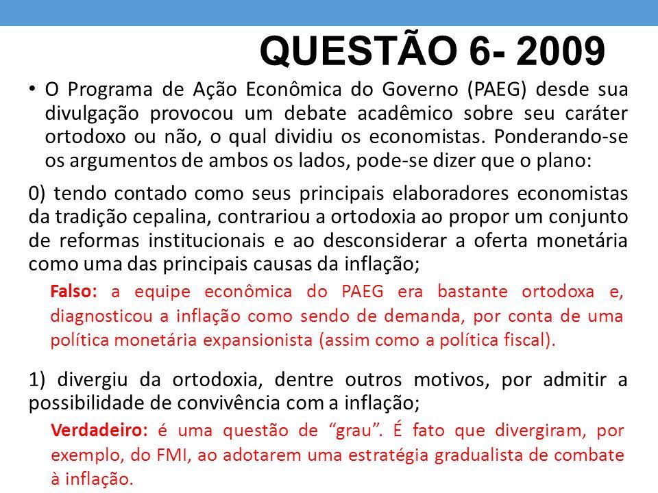 QUESTÃO 6- 2009