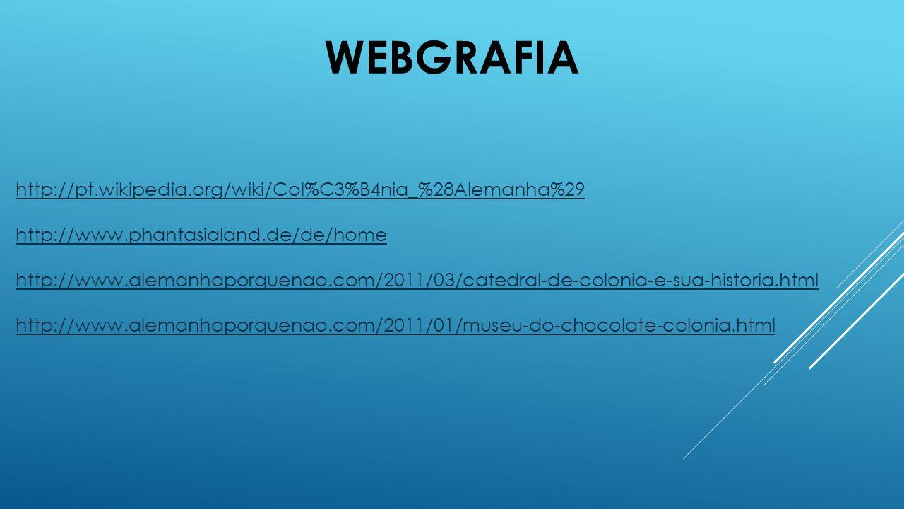 WebGrafia http://pt.wikipedia.org/wiki/Col%C3%B4nia_%28Alemanha%29