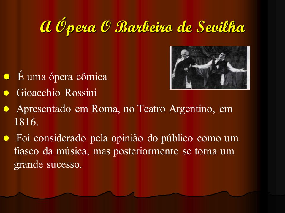 A Ópera O Barbeiro de Sevilha