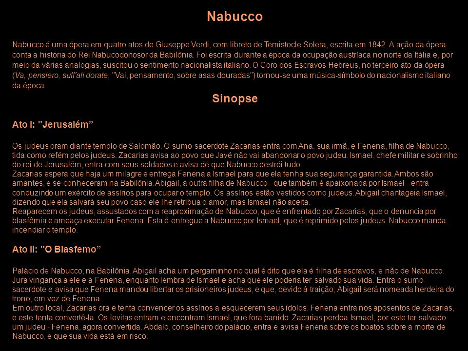 Nabucco Sinopse Ato I: Jerusalém Ato II: O Blasfemo