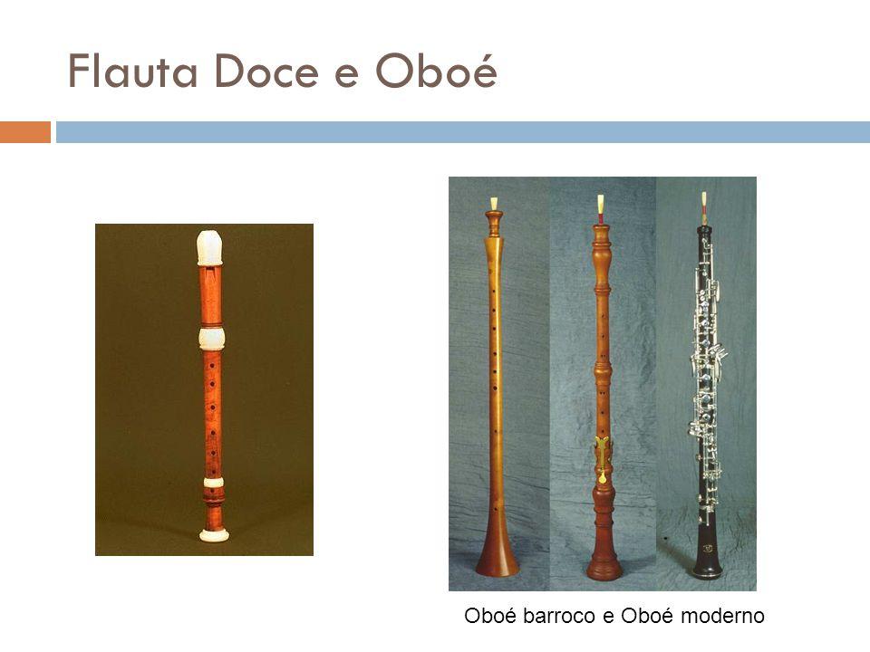 Flauta Doce e Oboé Oboé barroco e Oboé moderno