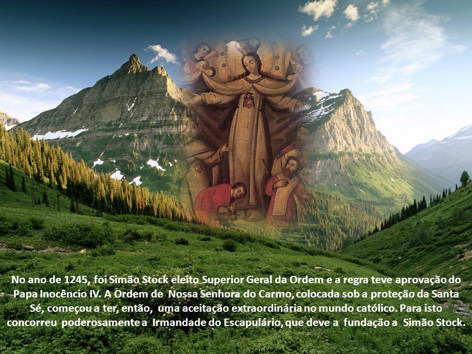 No ano de 1245, foi Simão Stock eleito Superior Geral da Ordem e a regra teve aprovação do Papa Inocêncio IV.