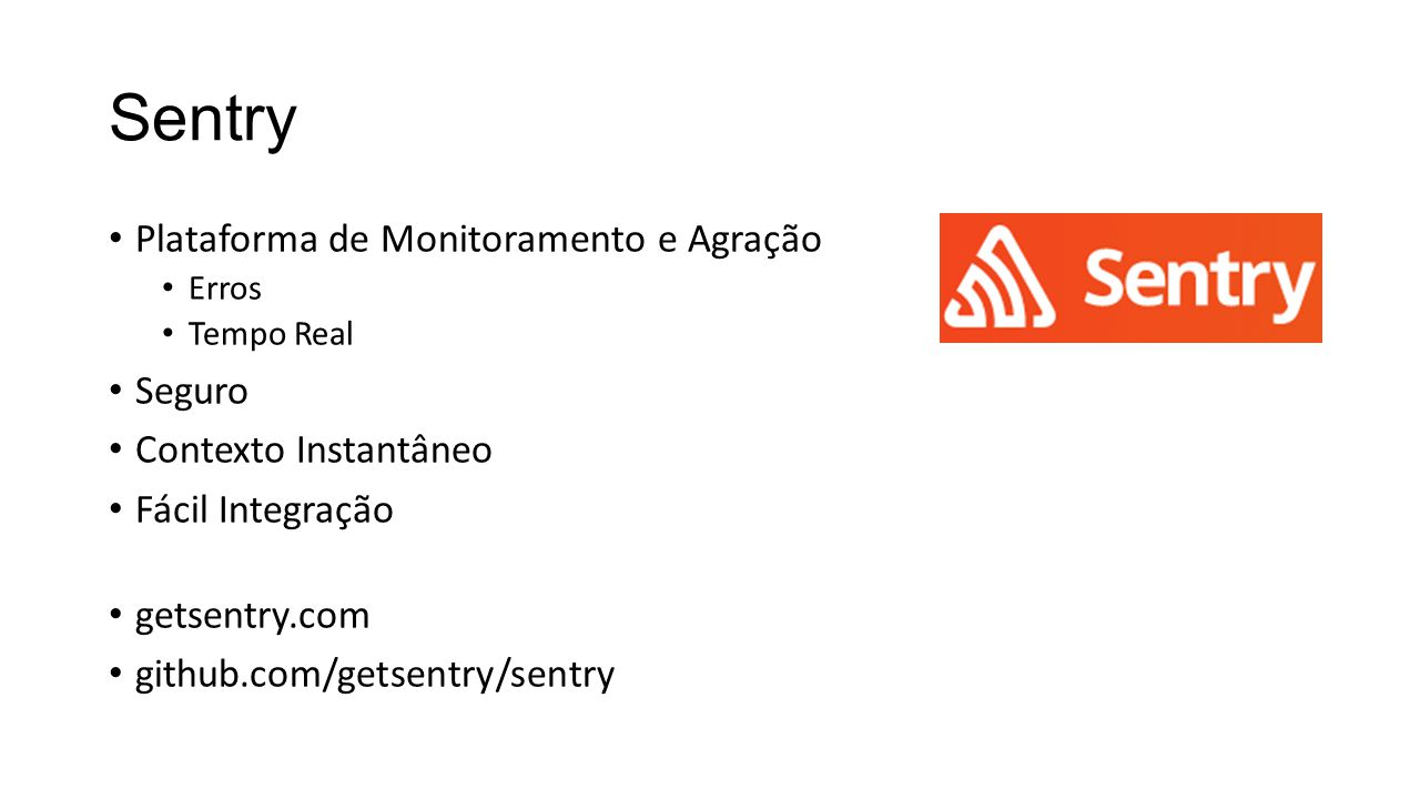 Sentry Plataforma de Monitoramento e Agração Seguro