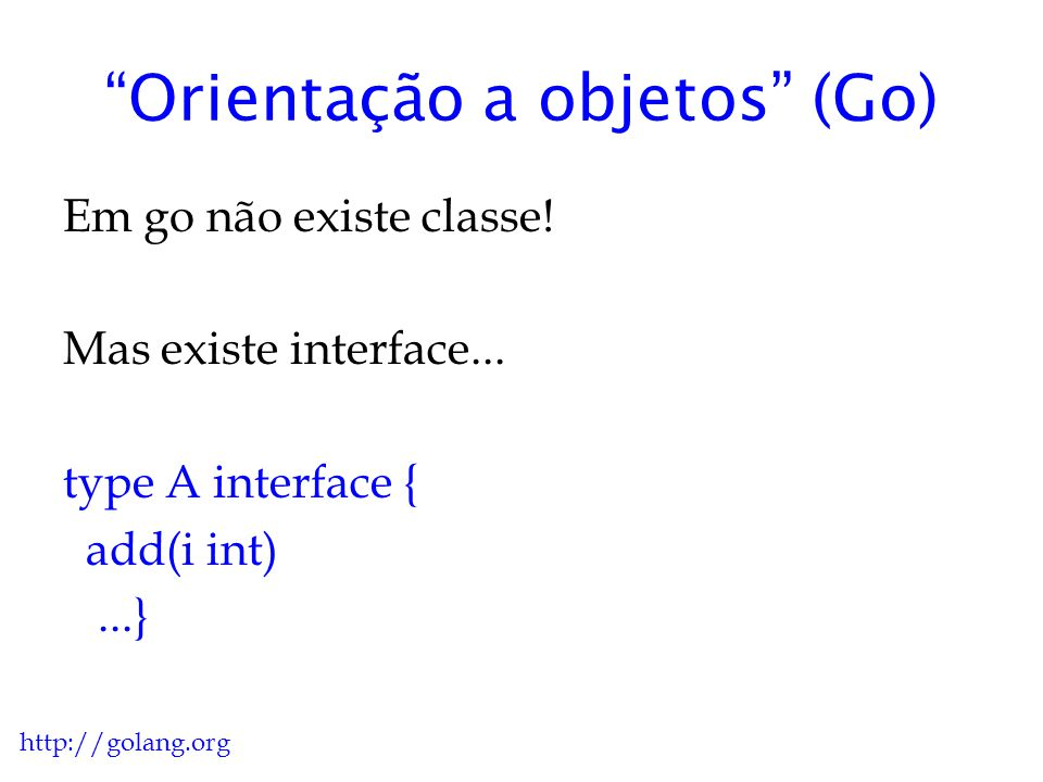 Orientação a objetos (Go)