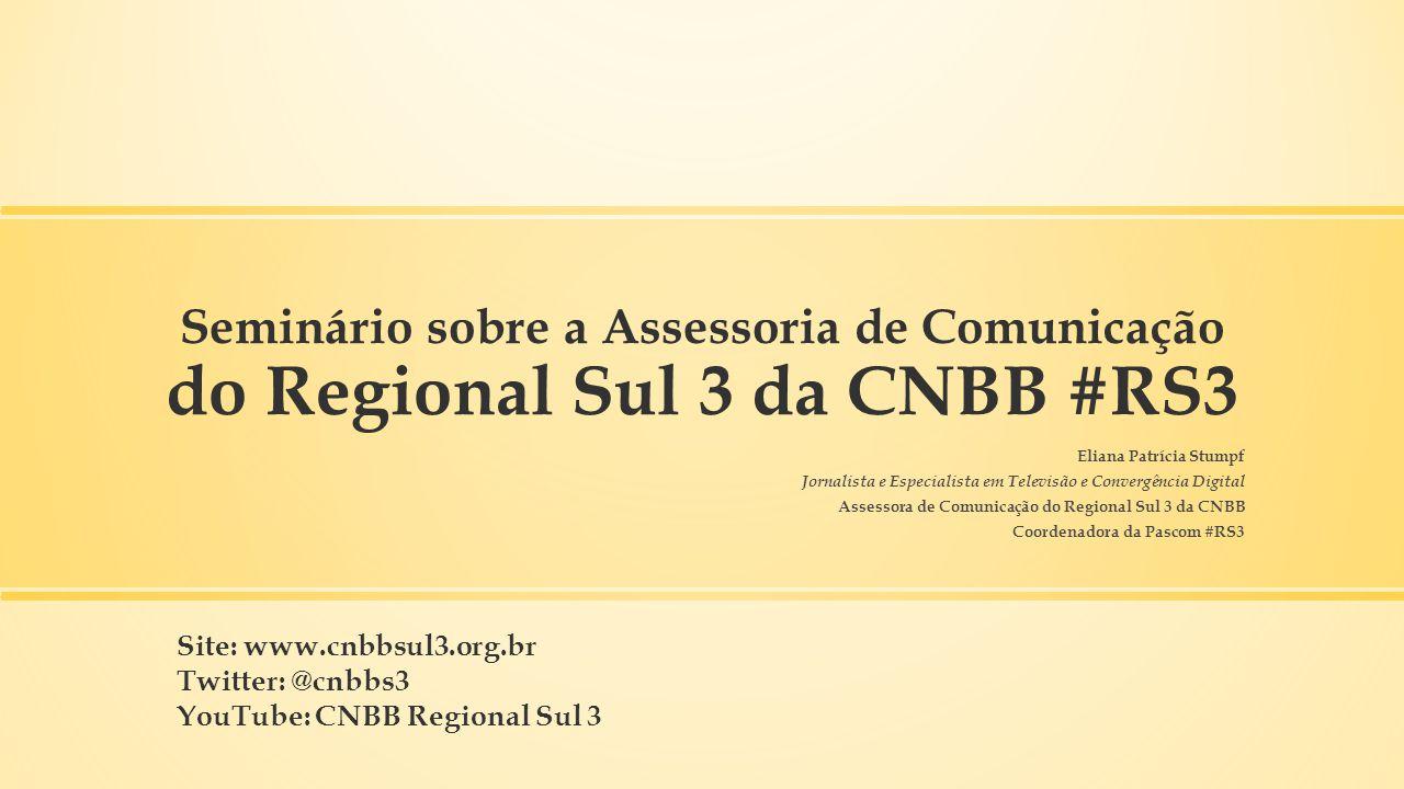 Seminário sobre a Assessoria de Comunicação do Regional Sul 3 da CNBB #RS3