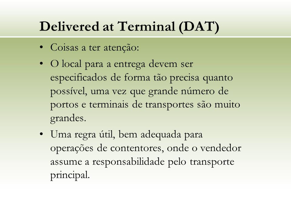 Delivered at Terminal (DAT)