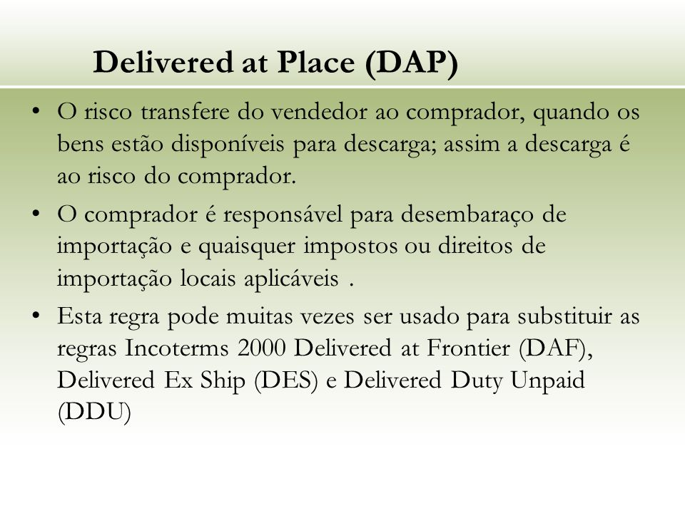 Delivered at Place (DAP)