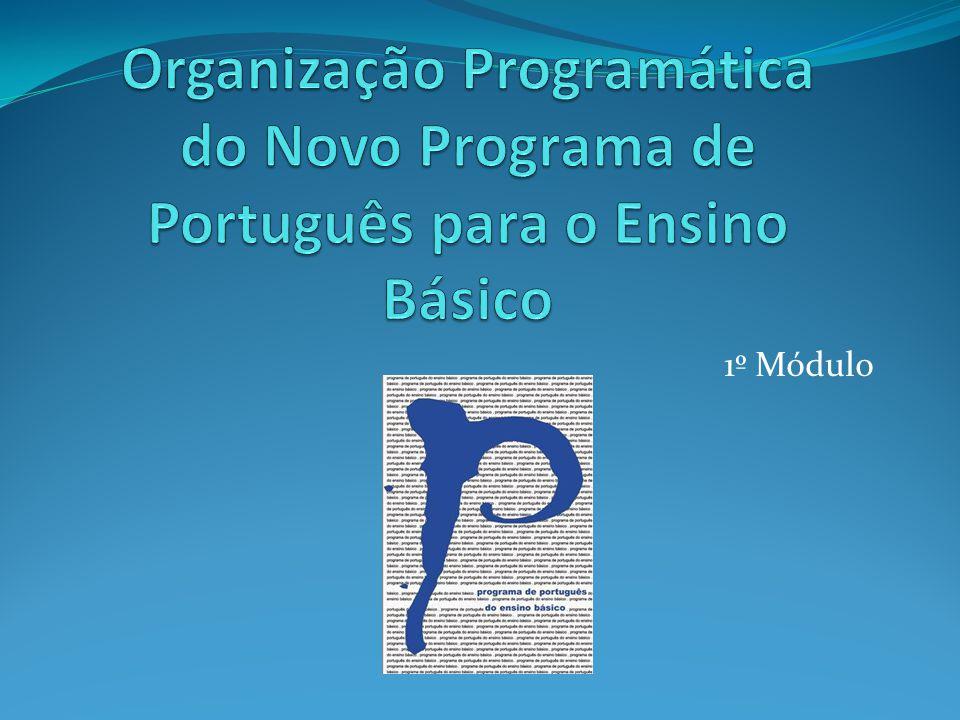 Organização Programática do Novo Programa de Português para o Ensino Básico