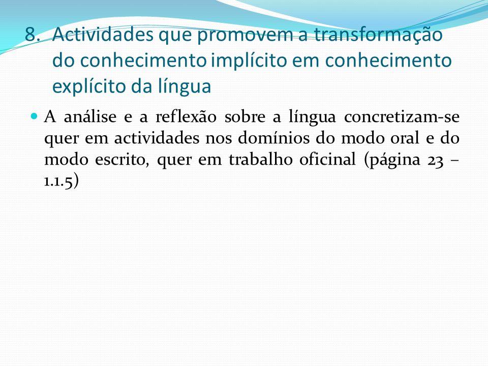 Actividades que promovem a transformação do conhecimento implícito em conhecimento explícito da língua