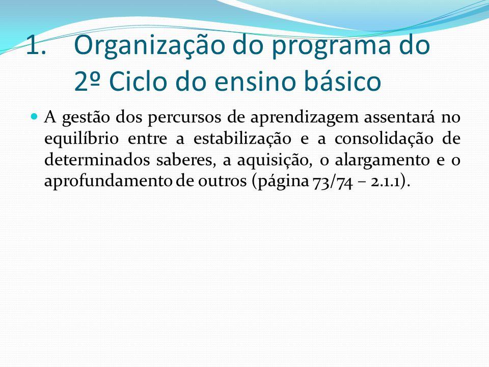 Organização do programa do 2º Ciclo do ensino básico