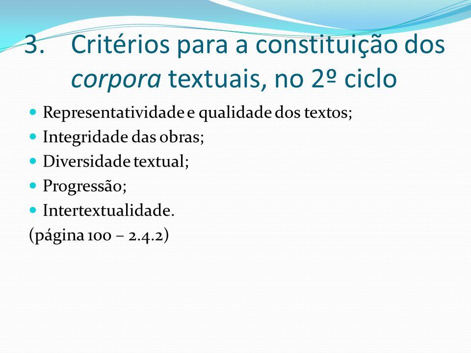 Critérios para a constituição dos corpora textuais, no 2º ciclo