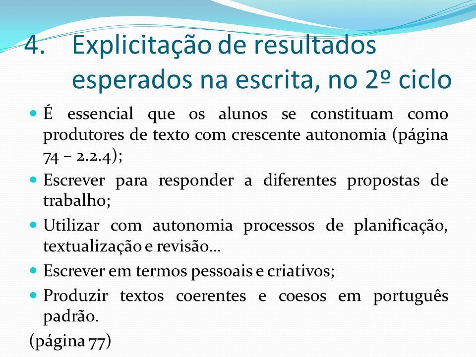 Explicitação de resultados esperados na escrita, no 2º ciclo