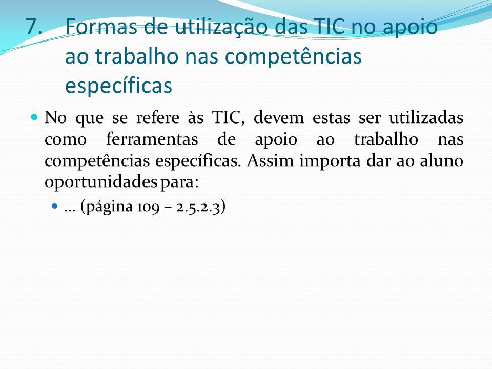 Formas de utilização das TIC no apoio ao trabalho nas competências específicas