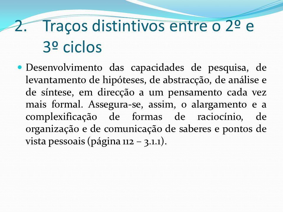 Traços distintivos entre o 2º e 3º ciclos