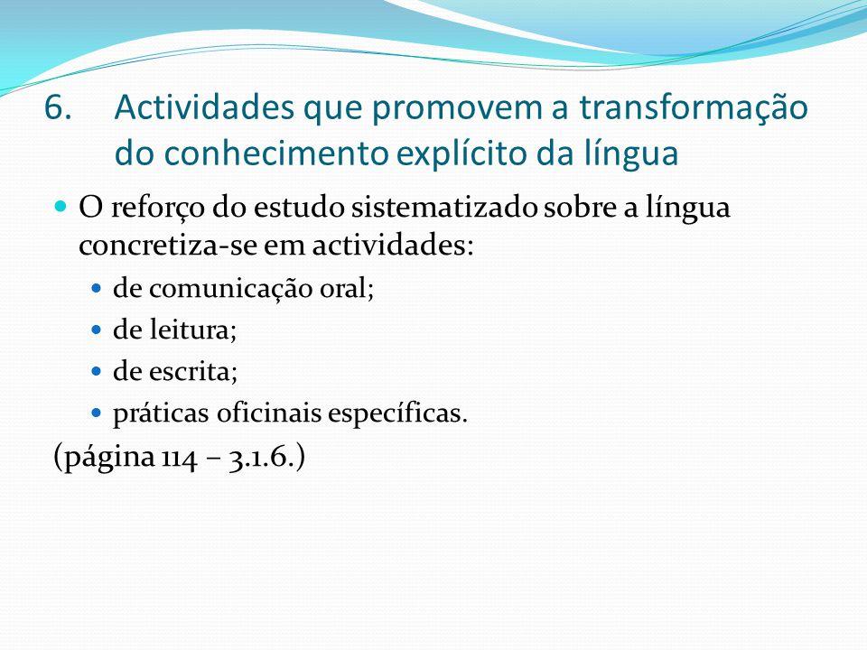 Actividades que promovem a transformação do conhecimento explícito da língua