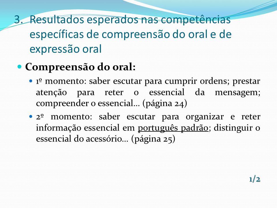 Resultados esperados nas competências específicas de compreensão do oral e de expressão oral