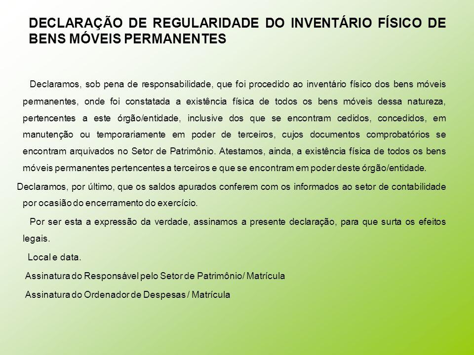 DECLARAÇÃO DE REGULARIDADE DO INVENTÁRIO FÍSICO DE BENS MÓVEIS PERMANENTES