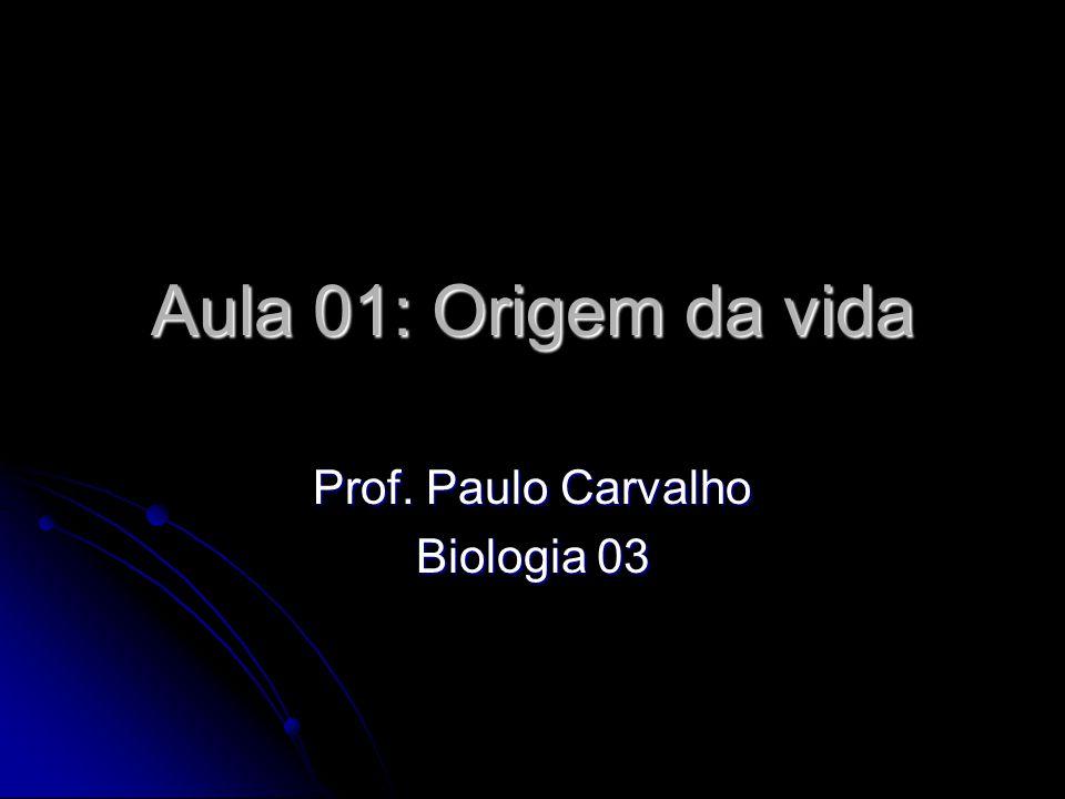 Prof. Paulo Carvalho Biologia 03