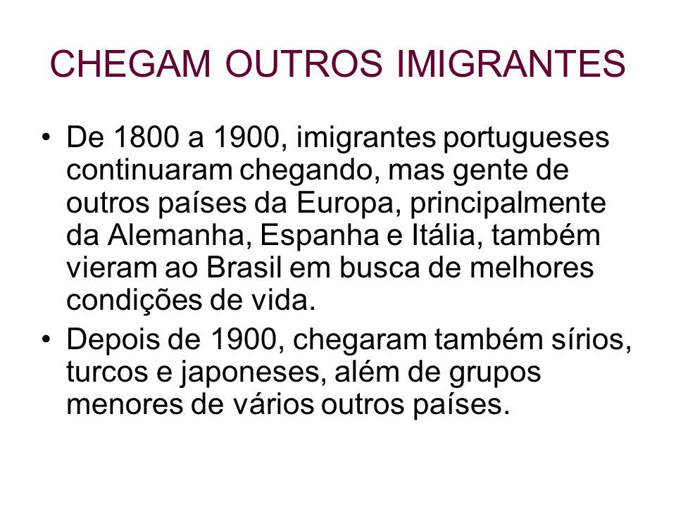 CHEGAM OUTROS IMIGRANTES