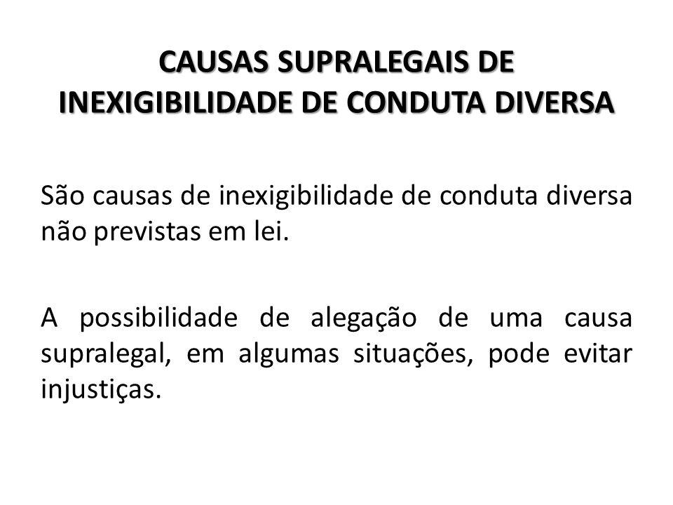CAUSAS SUPRALEGAIS DE INEXIGIBILIDADE DE CONDUTA DIVERSA