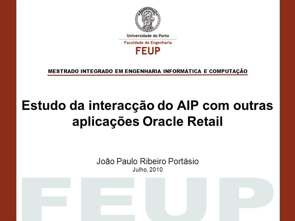 Estudo da interacção do AIP com outras aplicações Oracle Retail