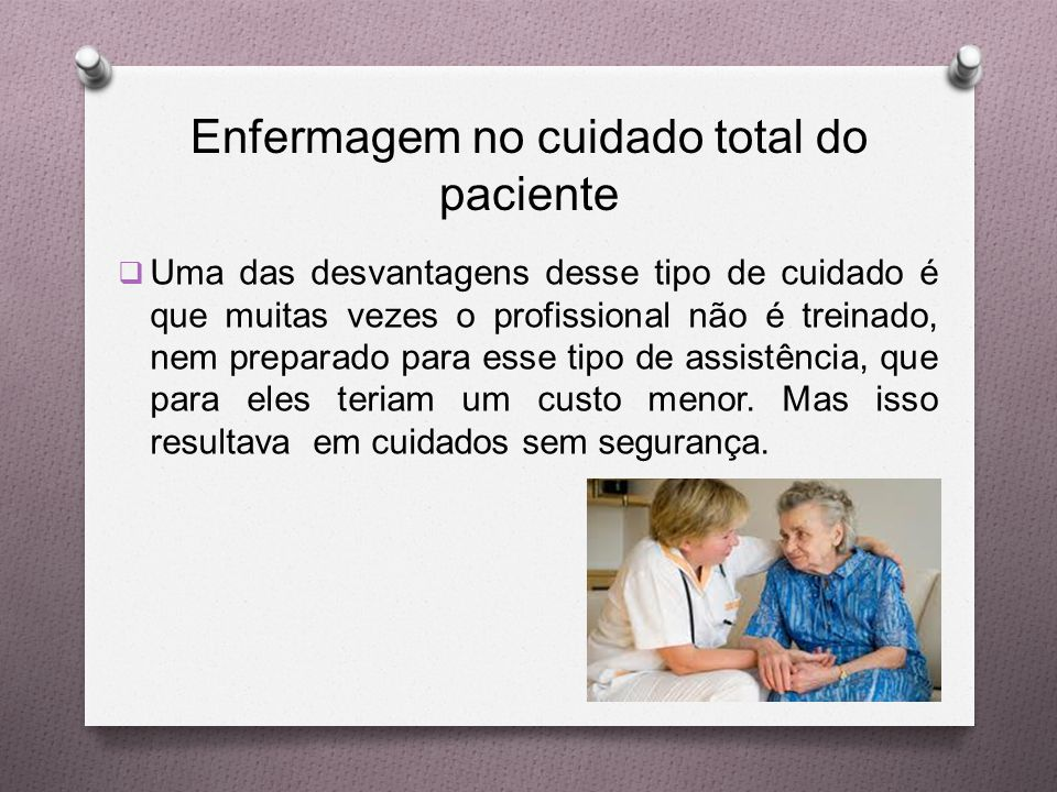 Enfermagem no cuidado total do paciente
