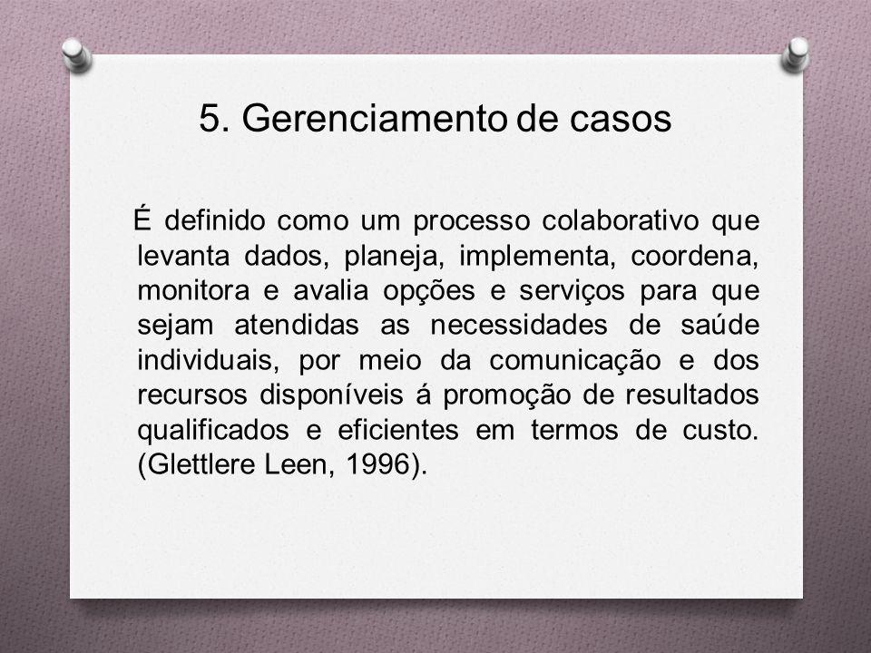 5. Gerenciamento de casos