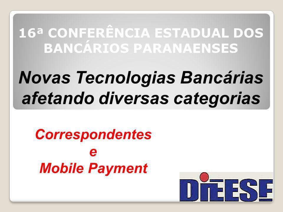 Novas Tecnologias Bancárias afetando diversas categorias