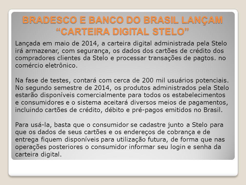 BRADESCO E BANCO DO BRASIL LANÇAM CARTEIRA DIGITAL STELO