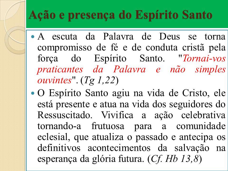 Ação e presença do Espírito Santo