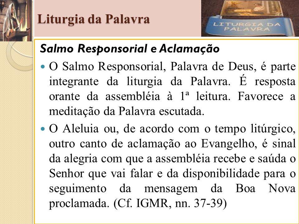 Liturgia da Palavra Salmo Responsorial e Aclamação