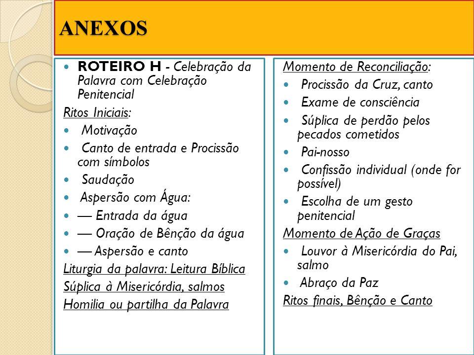 ANEXOS ROTEIRO H - Celebração da Palavra com Celebração Penitencial