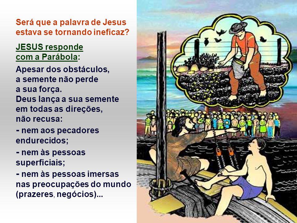 - nem aos pecadores endurecidos; - nem às pessoas superficiais;