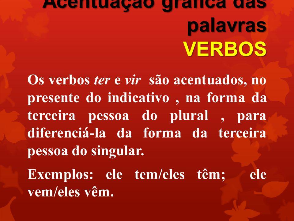 Acentuação gráfica das palavras VERBOS