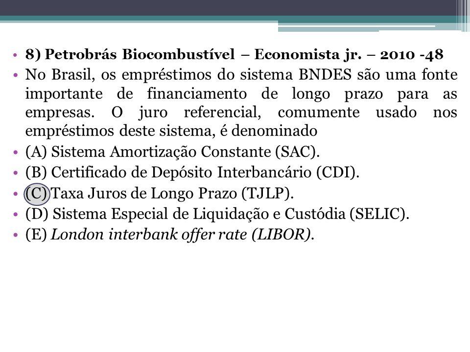 (A) Sistema Amortização Constante (SAC).