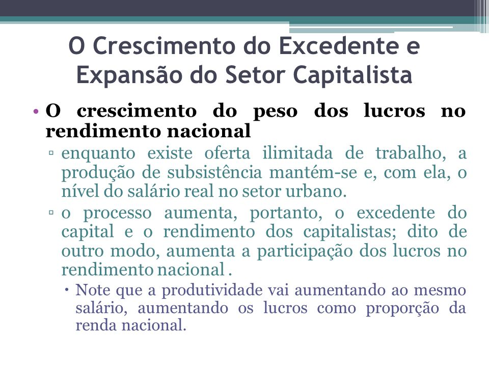 O Crescimento do Excedente e Expansão do Setor Capitalista