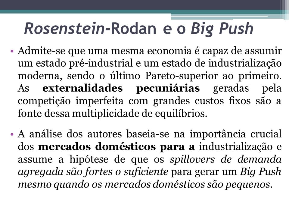 Rosenstein-Rodan e o Big Push