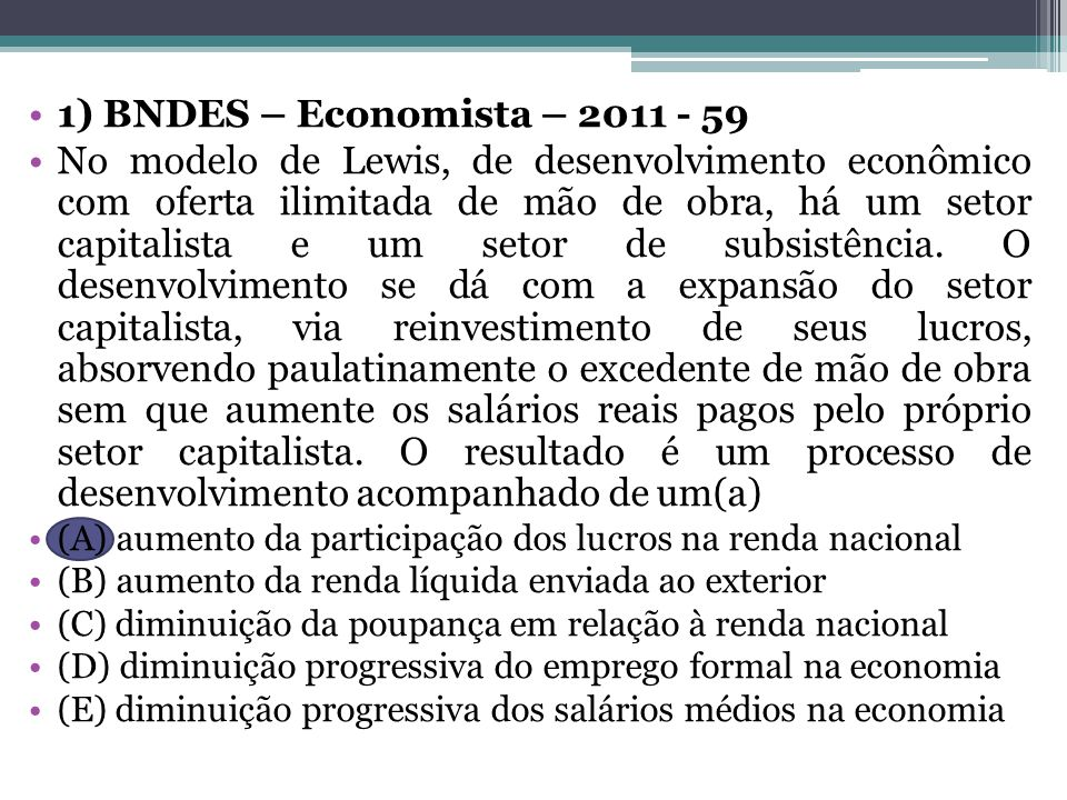 1) BNDES – Economista – 2011 - 59
