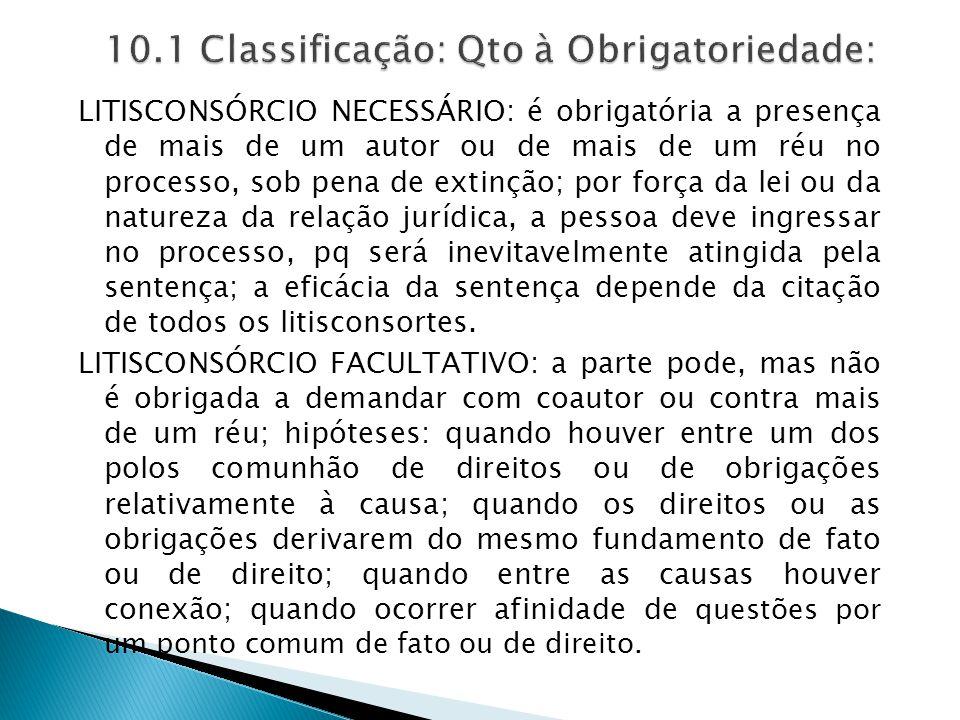 10.1 Classificação: Qto à Obrigatoriedade: