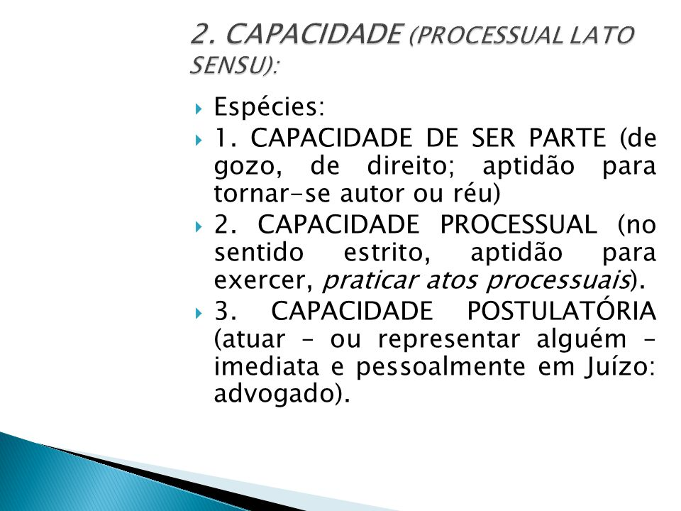 2. CAPACIDADE (PROCESSUAL LATO SENSU):