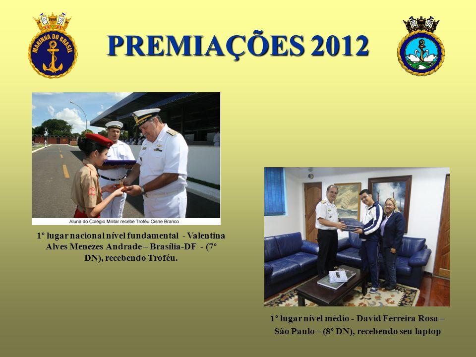 PREMIAÇÕES 2012 1º lugar nacional nível fundamental - Valentina Alves Menezes Andrade – Brasília-DF - (7º DN), recebendo Troféu.