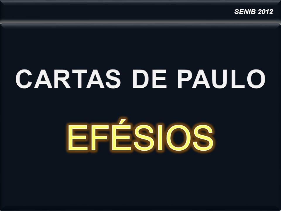 SENIB 2012 CARTAS DE PAULO EFÉSIOS