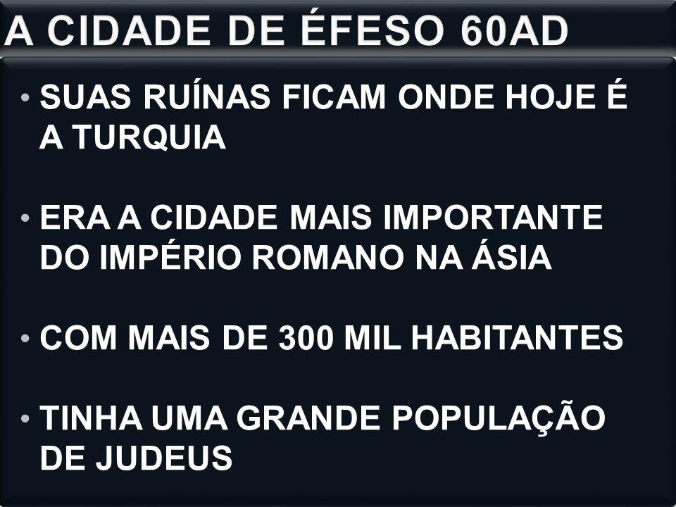 A CIDADE DE ÉFESO 60AD SUAS RUÍNAS FICAM ONDE HOJE É A TURQUIA